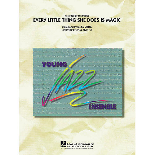 Hal Leonard Every Little Thing She Does Is Magic Jazz Band Level 3 Arranged by Paul Murtha