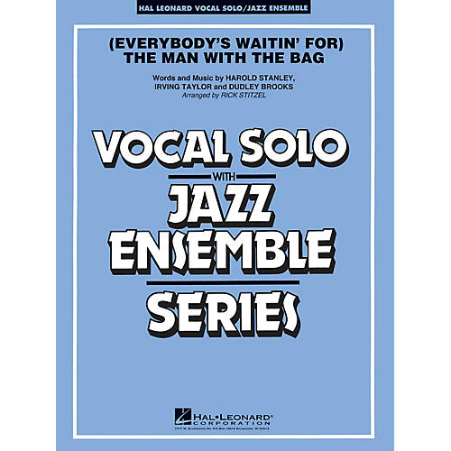 Hal Leonard (Everybody's Waitin' for) The Man with the Bag (Key: A-flat) Jazz Band Level 3-4 by Harold Stanley-thumbnail