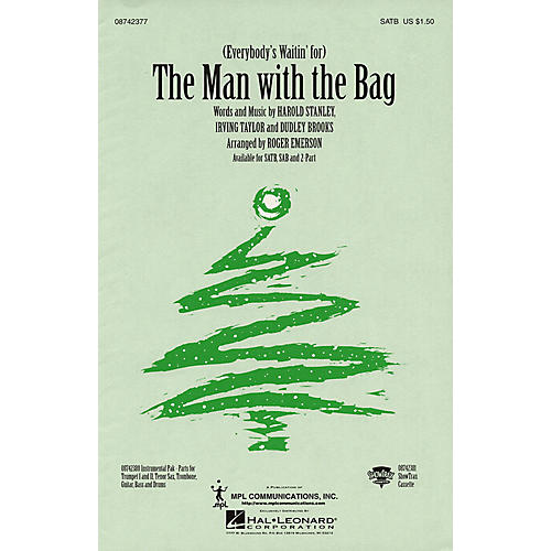 Hal Leonard (Everybody's Waitin' for the) Man with the Bag 2-Part Arranged by Roger Emerson