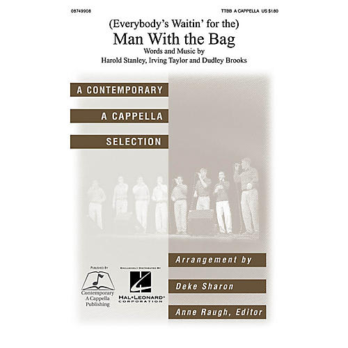 Contemporary A Cappella Publishing (Everybody's Waitin' for the) Man with the Bag TTBB A Cappella by Kay Starr arranged by Deke Sharon-thumbnail