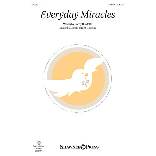 Shawnee Press Everyday Miracles UNIS composed by Donna Butler Douglas