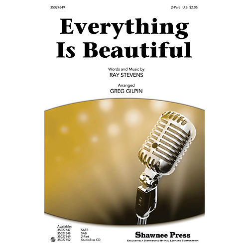 Shawnee Press Everything Is Beautiful 2-Part arranged by Greg Gilpin-thumbnail