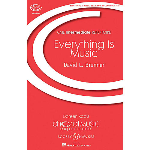 Boosey and Hawkes Everything Is Music (CME Intermediate) SSA composed by David Brunner-thumbnail
