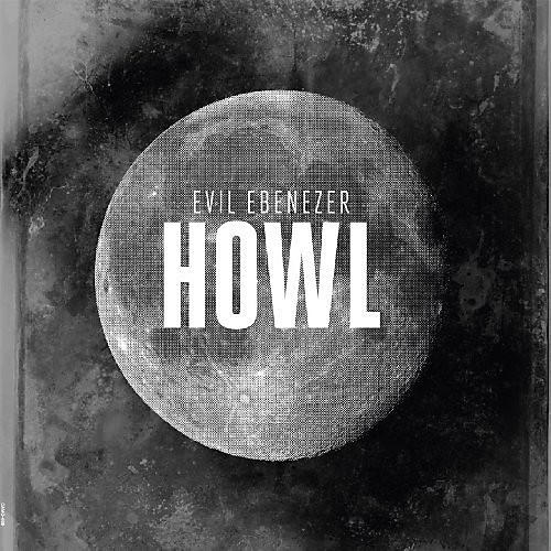 Alliance Evil Ebenezer - Howl