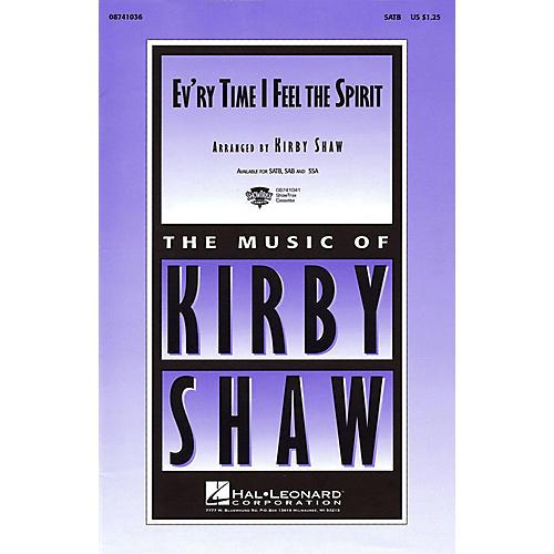 Hal Leonard Ev'ry Time I Feel the Spirit SATB arranged by Kirby Shaw