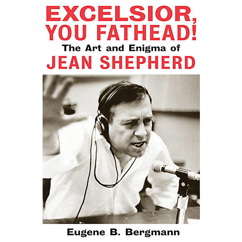 Applause Books Excelsior, You Fathead! Applause Books Series Hardcover Written by Eugene B. Bergmann-thumbnail