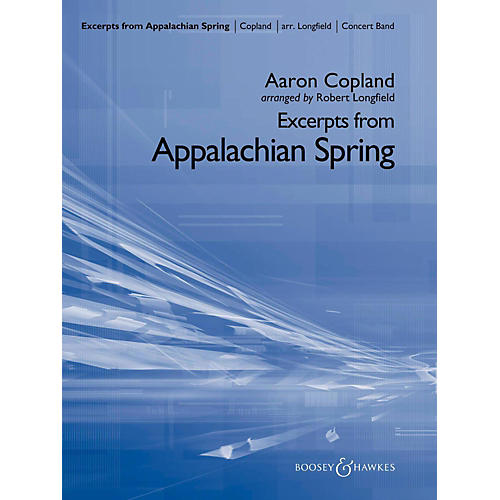 Boosey and Hawkes Excerpts From Appalachian Spring Concert Band Level 4