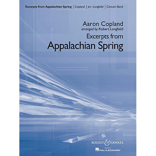 Boosey and Hawkes Excerpts from Appalachian Spring Concert Band Level 4 Composed by Copland Arranged by Robert Longfield-thumbnail