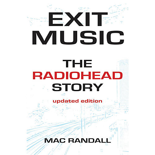 Backbeat Books Exit Music (The Radiohead Story Updated Edition) Book Series Softcover Written by Mac Randall-thumbnail