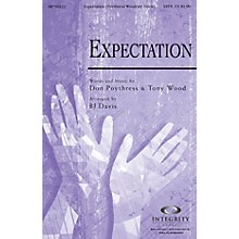 Integrity Choral Expectation SATB Arranged by BJ Davis