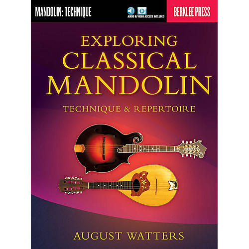 Berklee Press Exploring Classical Mandolin Berklee Guide Series Softcover Media Online Written by August Watters-thumbnail