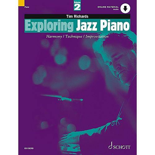 Schott Exploring Jazz Piano - Volume 2 (Book/CD) Schott Series
