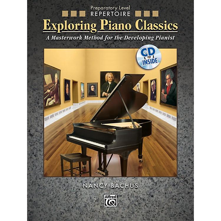 AlfredExploring Piano Classics Repertoire Preparatory Level Preparatory Book & CD