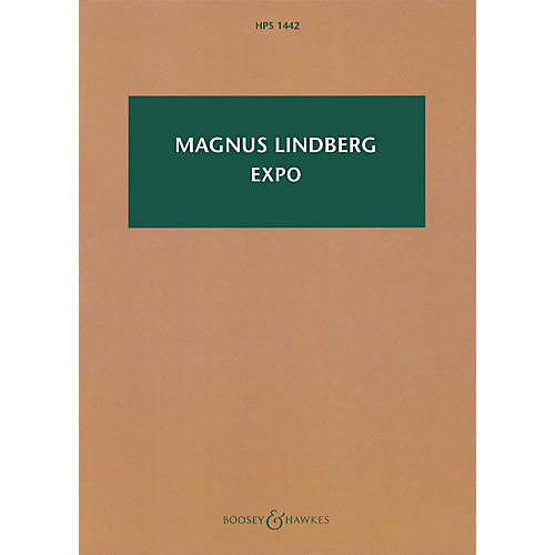 Boosey and Hawkes Expo (Orchestra) Boosey & Hawkes Scores/Books Series Softcover Composed by Magnus Lindberg