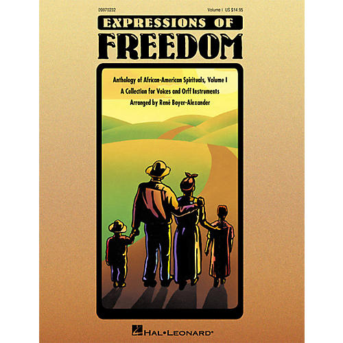 Hal Leonard Expressions Of Freedom Volume 1 (Anthlogy of African American Spirituals) by Rene Boyer-Alexander (Orff)