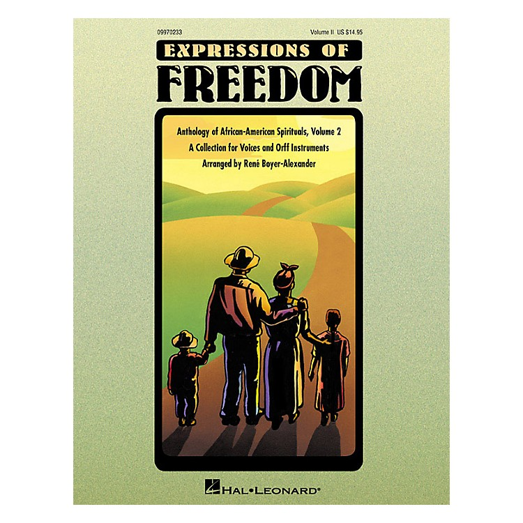 Hal LeonardExpressions Of Freedom Volume 2 (Anthlogy of African American Spirituals) by Rene Boyer-Alexander (Orff)
