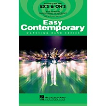 Hal Leonard Ex's & Oh's Marching Band Level 2-3 by Elle King Arranged by Michael Brown