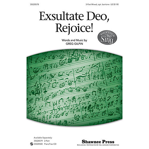 Shawnee Press Exsultate Deo, Rejoice! (Together We Sing Series) SAB composed by Greg Gilpin-thumbnail