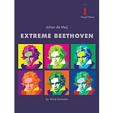 Amstel Music Extreme Beethoven (Score Only) Concert Band Level 5 Composed by Johan de Meij