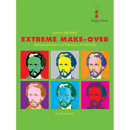 Amstel Music Extreme Make-Over Concert Band Level 4-5 Composed by Johan de Meij