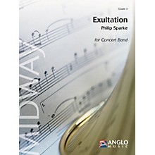 Anglo Music Press Exultation (Grade 4 - Score Only) Concert Band Level 4 Composed by Philip Sparke