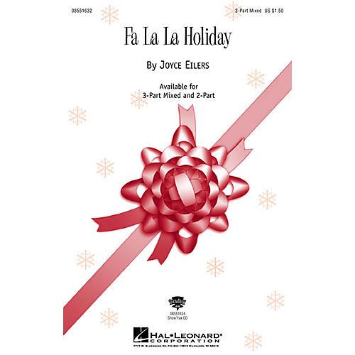 Hal Leonard Fa La La Holiday 3-Part Mixed composed by Joyce Eilers-thumbnail