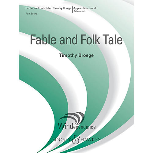 Boosey and Hawkes Fable and Folk Tale (Score Only) Concert Band Level 3 Composed by Timothy Broege-thumbnail
