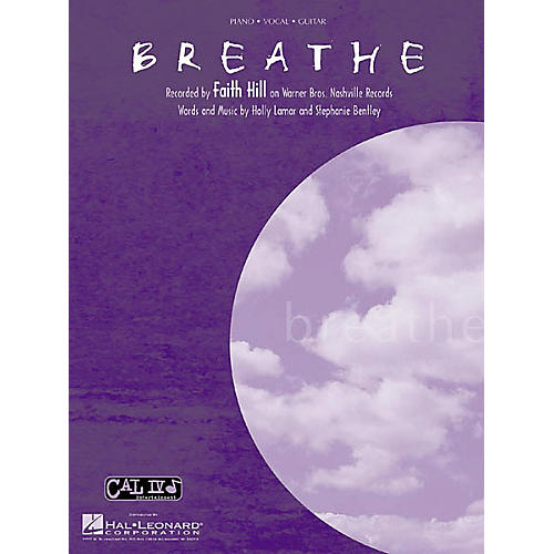 Hal Leonard Faith Hill Breathe Piano, Vocal, Guitar Sheet Music
