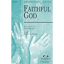 Integrity Choral Faithful God ORCHESTRA ACCOMPANIMENT Arranged by Camp Kirkland