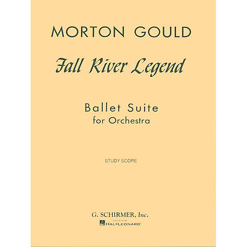 G. Schirmer Fall River Legend (Study Score) Study Score Series Composed by Morton Gould-thumbnail