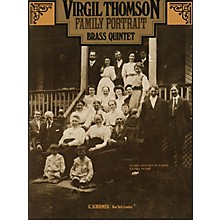 G. Schirmer Family Portrait (Score and Parts) Brass Ensemble Series by Virgil Thomson
