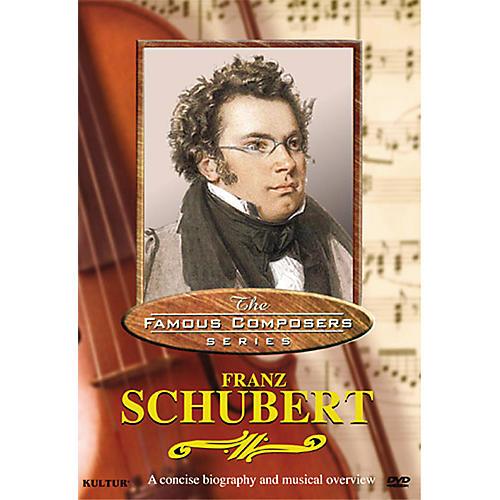 Kultur Famous Composers Video:  Schubert