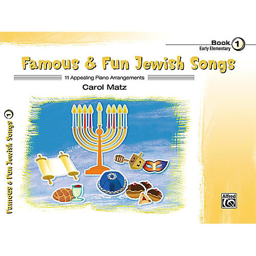 Alfred Famous & Fun Jewish Songs, Book 1 Early Elementary-thumbnail