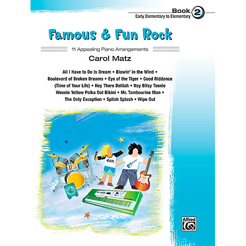 Alfred Famous & Fun Rock, Book 2