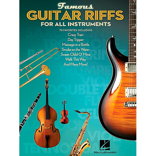 Hal Leonard Famous Guitar Riffs for All Instruments