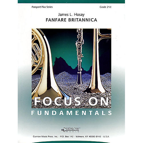 Curnow Music Fanfare Britannica (Grade 2.5 - Score and Parts) Concert Band Level 2.5 Composed by James L Hosay-thumbnail
