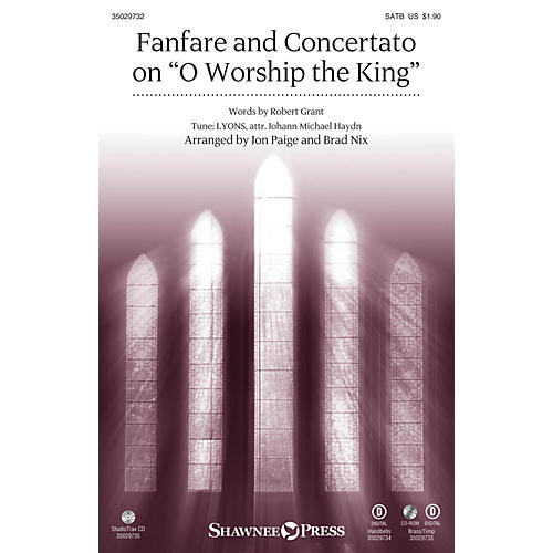Shawnee Press Fanfare and Concertato on O Worship the King BRASS & TIMPANI Arranged by Jon Paige