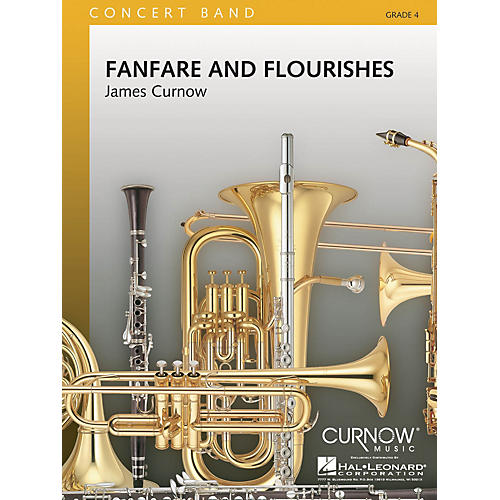 Curnow Music Fanfare and Flourishes (Grade 4 - Score and Parts) Concert Band Level 4 Composed by James Curnow-thumbnail