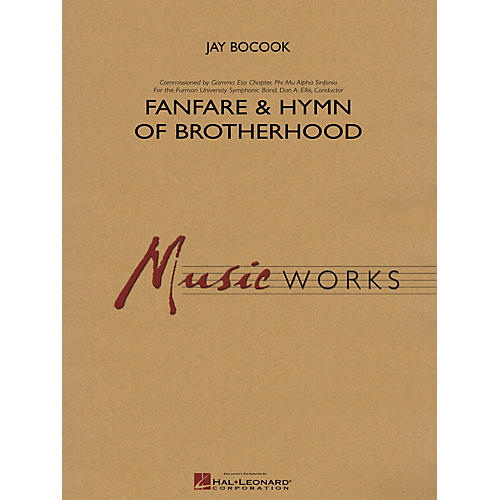 Hal Leonard Fanfare and Hymn of Brotherhood Concert Band Level 4 Composed by Jay Bocook