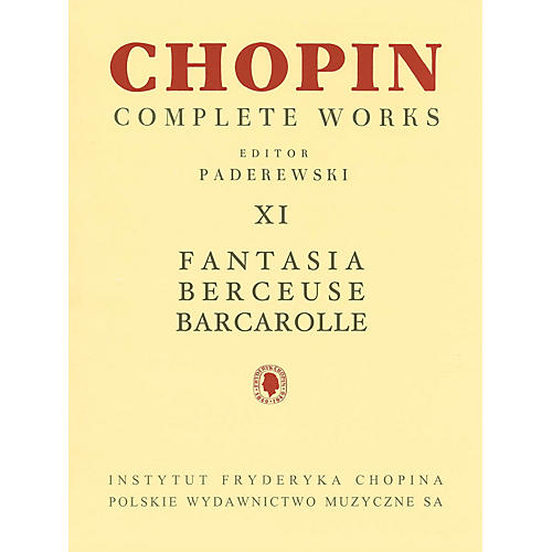 PWM Fantasia, Berceuse, Barcarolle (Chopin Complete Works Vol. XI) PWM Series Softcover