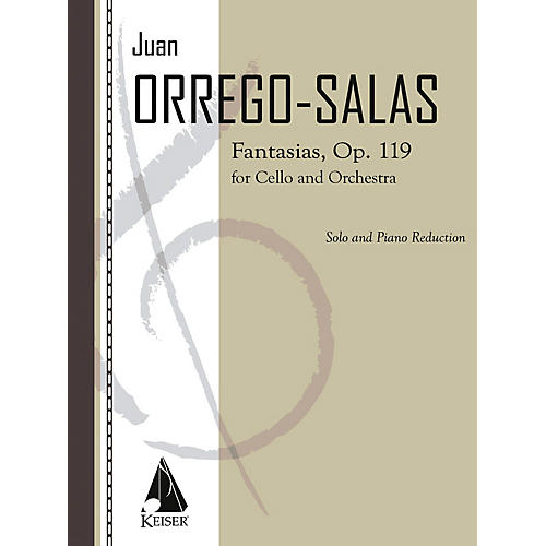 Lauren Keiser Music Publishing Fantasias, Op. 119 (Cello with Piano) LKM Music Series Composed by Juan Orrego-Salas