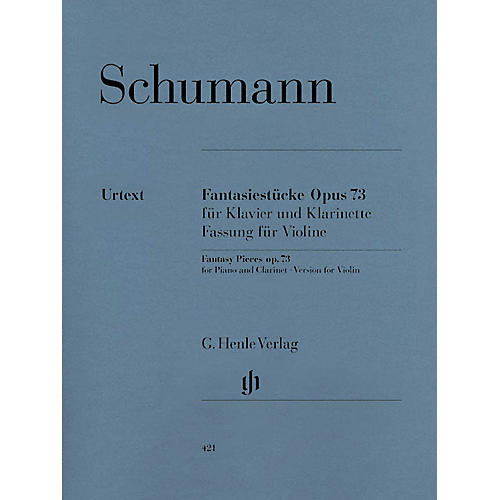 G. Henle Verlag Fantasy Pieces for Piano and Clarinet Op. 73 (Version for Violin) Henle Music Folios Series Softcover