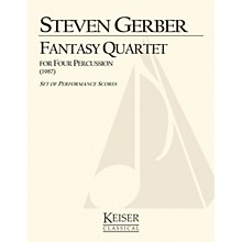 Lauren Keiser Music Publishing Fantasy Quartet (for Percussion) LKM Music Series Composed by Steven Gerber