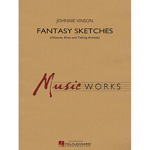Hal Leonard Fantasy Sketches Concert Band Level 4 Composed by Johnnie Vinson-thumbnail