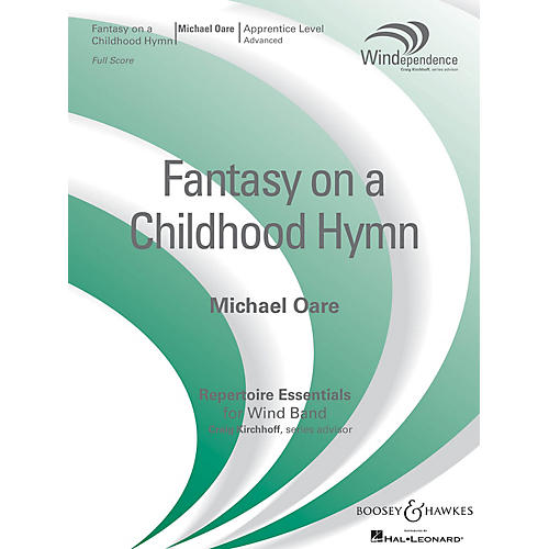 Boosey and Hawkes Fantasy on a Childhood Hymn (Score Only) Concert Band Level 3 Composed by Michael Oare-thumbnail