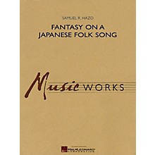 Hal Leonard Fantasy on a Japanese Folk Song Concert Band Level 4-5 Composed by Samuel R. Hazo