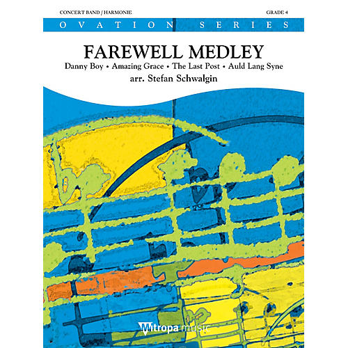 Mitropa Music Farewell Medley Concert Band Level 4 Composed by Stefan Schwalgin-thumbnail