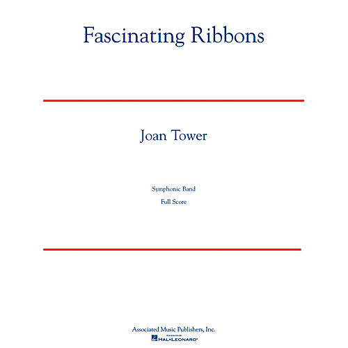 Associated Fascinating Ribbons Concert Band Level 5 Composed by Joan Tower-thumbnail