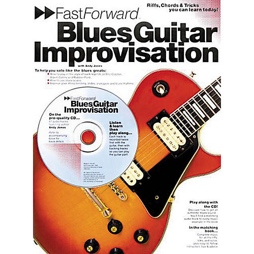 Music Sales Fast Forward - Blues Guitar Improvisation Music Sales America Series Softcover with CD by Andy Jones