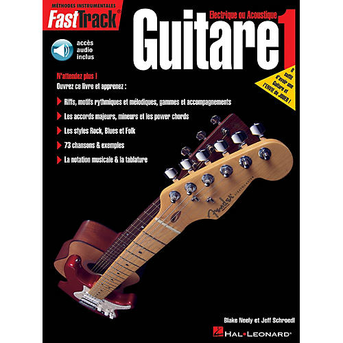 Hal Leonard FastTrack Guitar Method - Book 1 - French Edition BK/Audio Online by Blake Neely